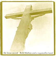 The Jesus Record, 2 Disc CD Set by MULLINS, RICH (2010-05-14)
