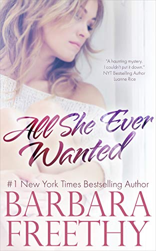 All She Ever Wanted by [Barbara Freethy]