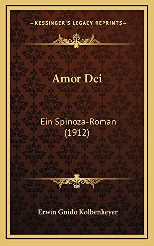 Amor Dei: Ein Spinoza-Roman (1912)