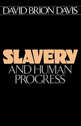 Slavery and Human Progress (Galaxy Books)