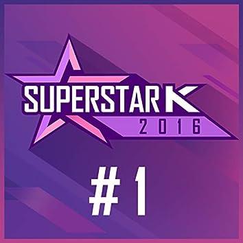 Superstar K 2016 #1
