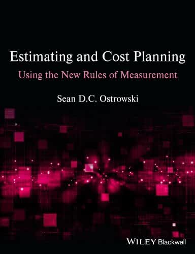Estimating and Cost Planning Using the New Rules of Measurement (English Edition)