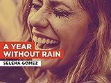 A Year Without Rain al estilo de Selena Gomez