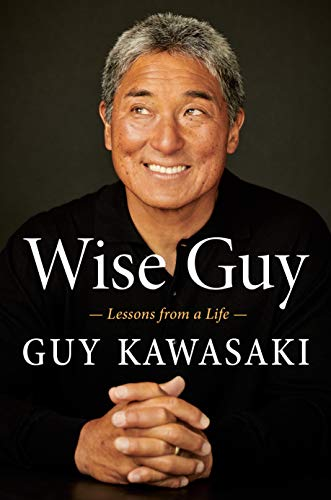 Wise Guy: Lessons from a Life (English Edition)