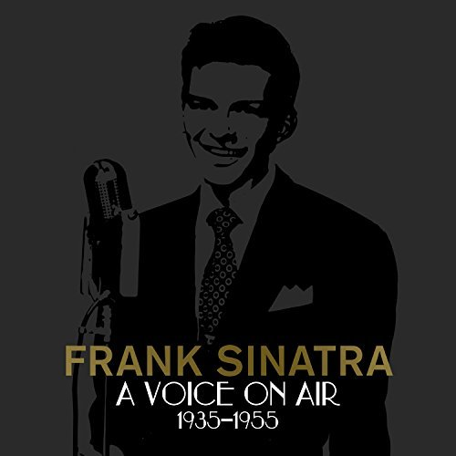 A Voice On Air (1935-1955) by Frank Sinatra (2013-08-03)