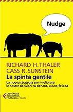 Nudge. La spinta gentile (Italian Edition)
