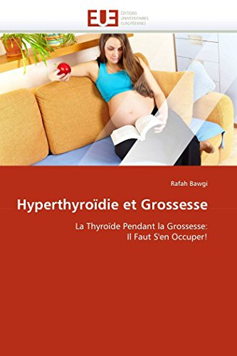 Hyperthyroïdie et grossesse
