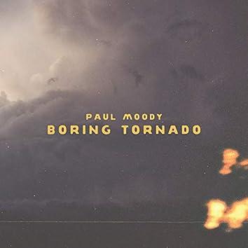 Boring Tornado