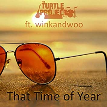 That Time of Year (feat. Winkandwoo)