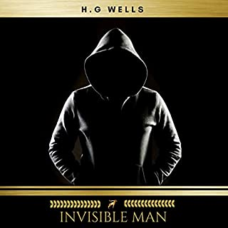 The Invisible Man                   By:                                                                                                                                 H. G. Wells                               Narrated by:                                                                                                                                 Sinead Dixon                      Length: 4 hrs and 36 mins     70 ratings     Overall 3.9