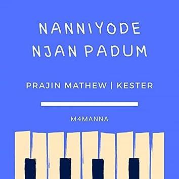 Nanniyode Njan Padum