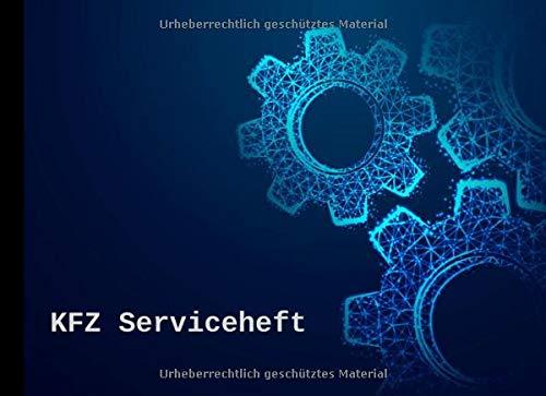 KFZ Serviceheft: Scheckheft universal für alle PKW Marken und Modelle - Zahnräder Motiv