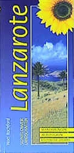Landschaften auf Lanzarote: Ein Auto- und Wanderführer