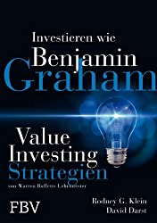 Investieren wie Benjamin Graham: Value-Investing-Strategien von Warren Buffetts Lehrmeister