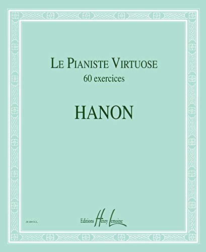 Le Pianiste virtuose - 60 Exercices