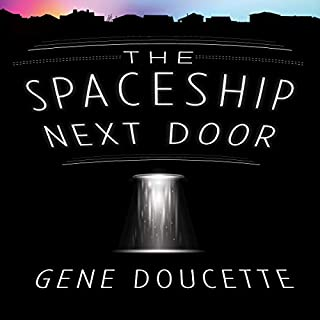 The Spaceship Next Door audiobook cover art