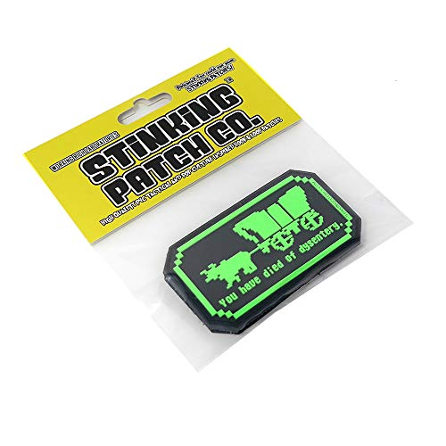 You Have Died of Dysentery PVC Rubber Tactical Patch   Oregon Trail Inspired   Funny Morale Patch