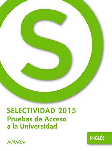 Inglés. (Selectividad/PAU 2015)