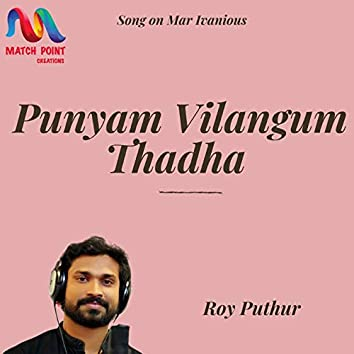 Punyam Vilangum Thadha - Single