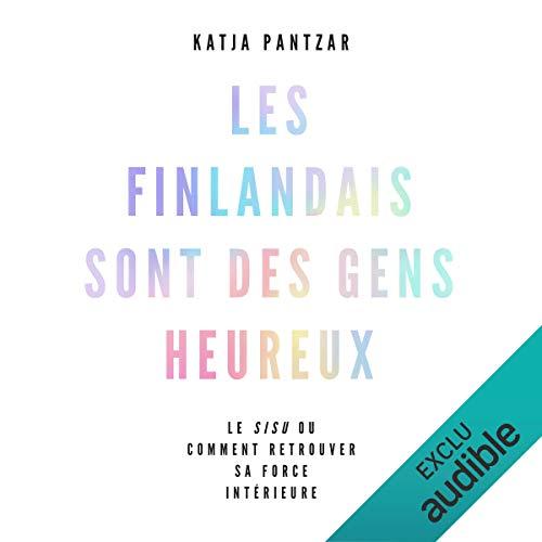 Les Finlandais sont des gens heureux audiobook cover art