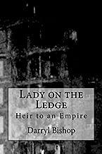 Lady on the Ledge: Heir to an Empire