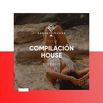 ! ! ! ! ! ! Compilación House Soleado ! ! ! ! ! !