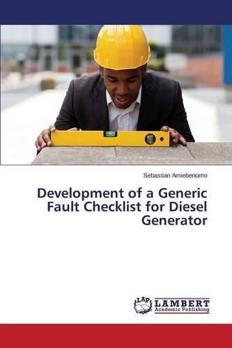Development of a Generic Fault Checklist for Diesel Generator