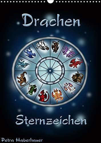 Drachen-Sternzeichen (Wandkalender 2021 DIN A3 hoch)