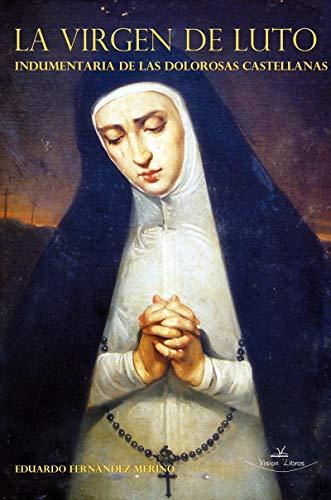 La Virgen de Luto. 2ª Edición