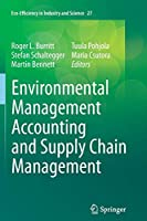 Environmental Management Accounting and Supply Chain Management (Eco-Efficiency in Industry and Science)
