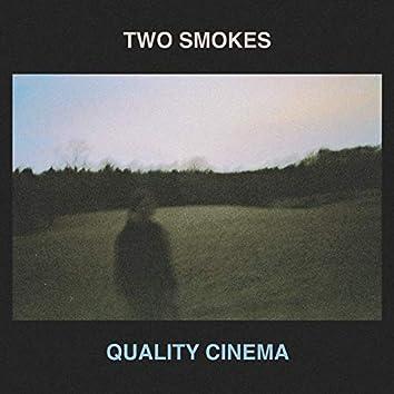 Two Smokes
