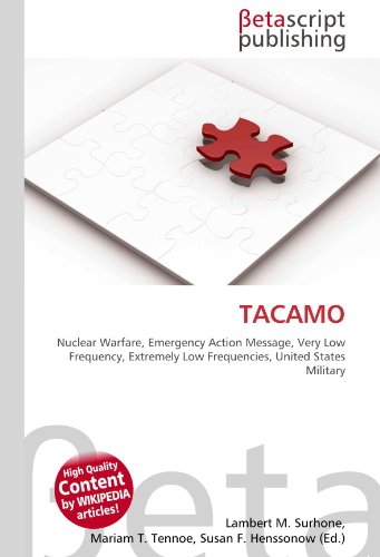 TACAMO: Nuclear Warfare, Emergency Action Message, Very Low Frequency, Extremely Low Frequencies, United States Military