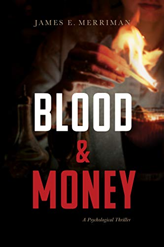 Blood & Money: A Psychological Thriller