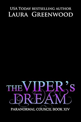 The Viper's Dream Laura Greenwood The Paranormal Council