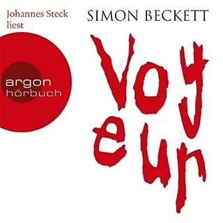 Voyeur                   Autor:                                                                                                                                 Simon Beckett                               Sprecher:                                                                                                                                 Johannes Steck                      Spieldauer: 6 Std. und 49 Min.     101 Bewertungen     Gesamt 3,7