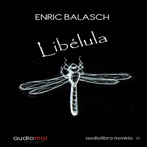 Libélula [Dragonfly] audiobook cover art