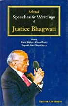 Selected Speeches and Writings of Justice Bhagwati