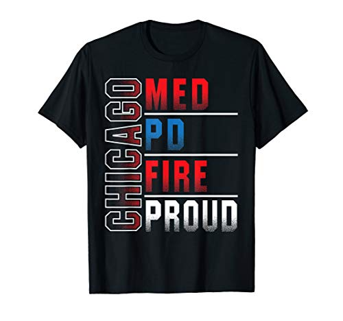 Chicago Med, Chicago PD, Chicago Fire, Chicago Proud