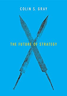 The Future of Strategy (English Edition)
