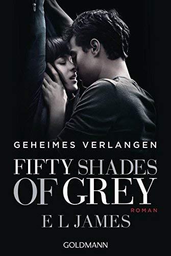 Fifty Shades of Grey - Geheimes Verlangen: Band 1 - Roman ( 12. Januar 2015 )