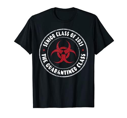 Senior Class of 2021 - The Quarantined Class | Graduation T-Shirt