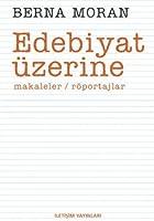 Edebiyat Uezerine: Makaleler, Roeportajlar