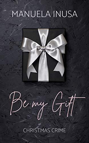 Be my Gift: Christmas Crime