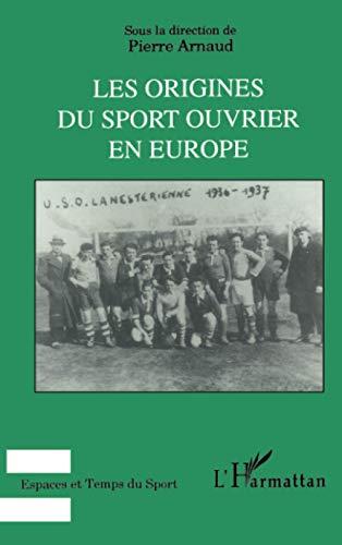 Les origines du sport ouvrier en Europe