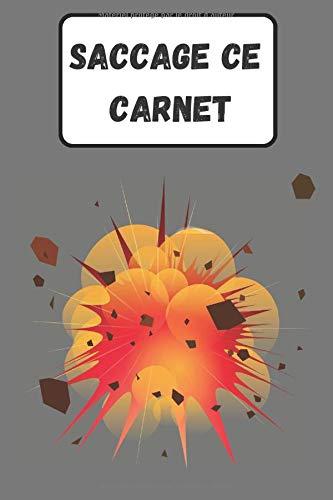 Saccage ce Carnet: Livre Cahier à saccager partout en français