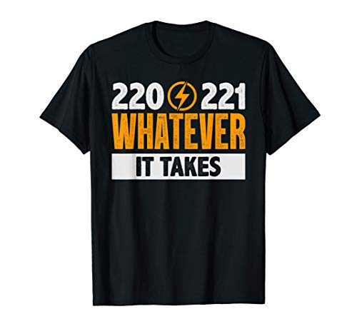 220 221 Funny Electrician Gift T-Shirt