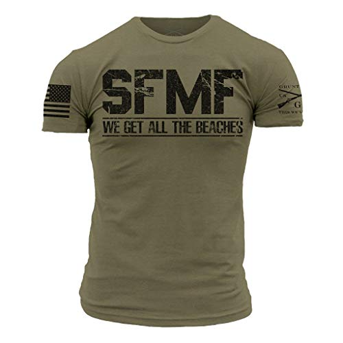 Grunt Style We Get All The Beaches Men's T-Shirt, Color Military Green, Size X-Large