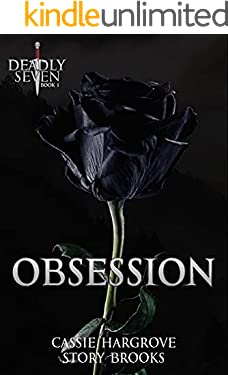 Obsession (A Dark Reverse Harem Romance) (The Deadly Seven Book 1)