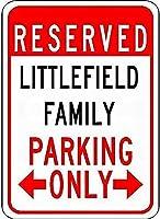 金属サインLittlefieldファミリーパーキングノベルティスズストリートサイン