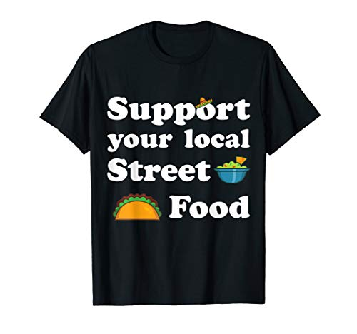 Street Food lmbissbude l Mexiko Taco Tacco Lover Geschenk T-Shirt